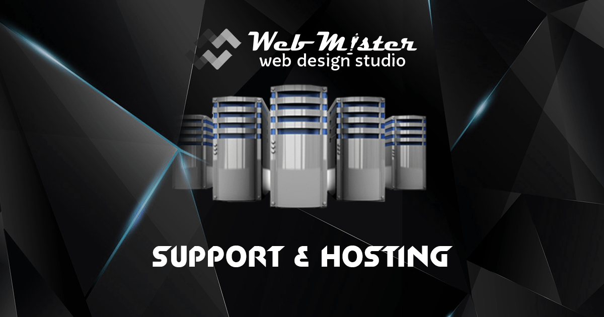 WEBMISTER - SUPPORT AND HOSTING
