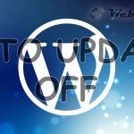 Как отключить автоматическое обновление WordPress